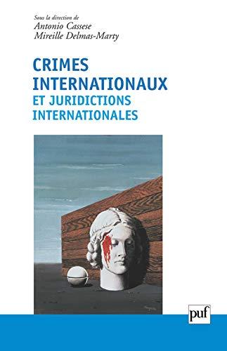 9782130527817: Crimes internationaux et juridictions internationales