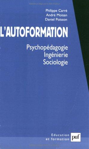 9782130528067: L'autoformation : psychopédagogie, ingénierie, sociologie
