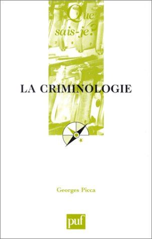 9782130528463: La Criminologie