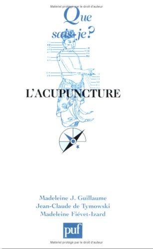 L'Acupuncture [Jul 11, 2002] Guillaume, Madeleine J.;: Madeleine J. Guillaume