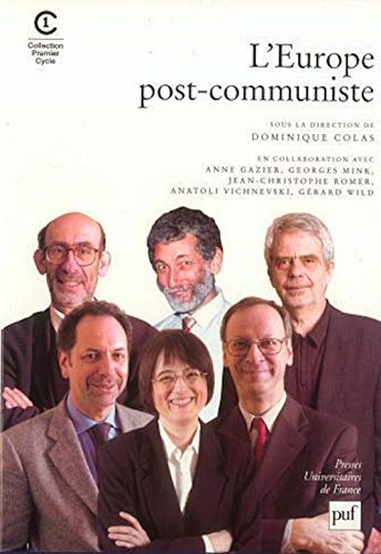 L'Europe post-communiste (Premier cycle) (French Edition) (9782130529187) by Colas, Dominique