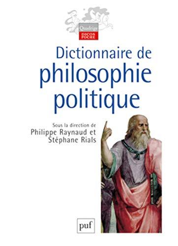 9782130529477: Dictionnaire de philosophie politique (Quadrige Dicos Poche)