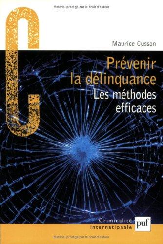 9782130529651: Prévenir la délinquance : Les méthodes efficaces