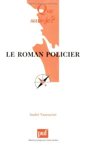 9782130529699: Le roman policier (Que sais-je ?)