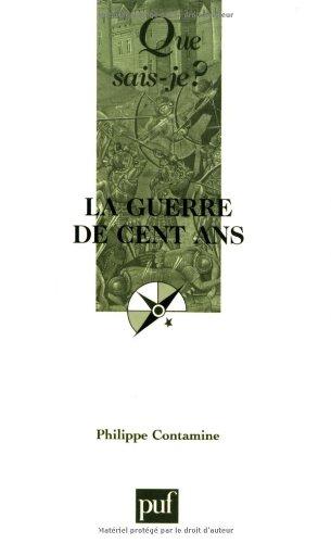 La Guerre de cent ans (2130530400) by Contamine, Philippe; Que sais-je?