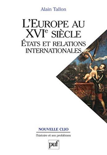Europe au XVIe siècle (L'): Tallon, Alain