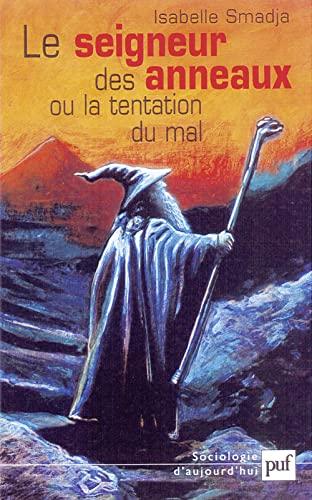 9782130530503: Le Seigneur des Anneaux ou la Tentation du mal