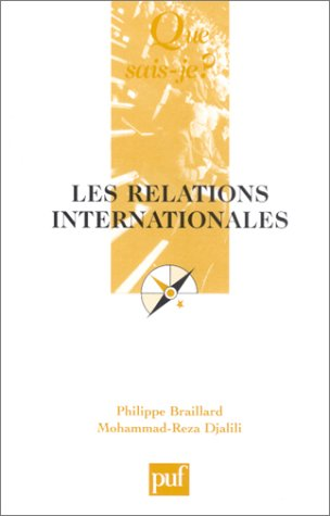 Les Relations internationales: Mohammed-Reza Djalili; Philippe