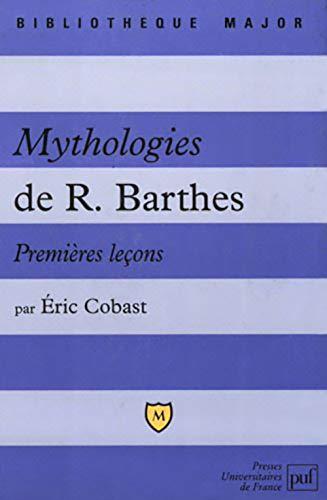 9782130530602: Mythologies de R.Barthes : Premières leçons