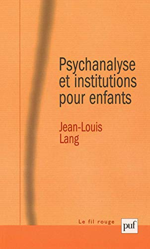 9782130530671: Psychanalyse et institutions pour enfants