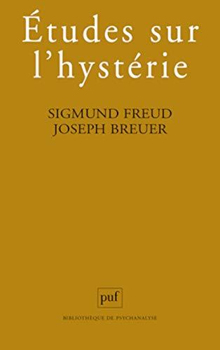 Etudes sur l'hystérie: Sigmund Freud; Joseph