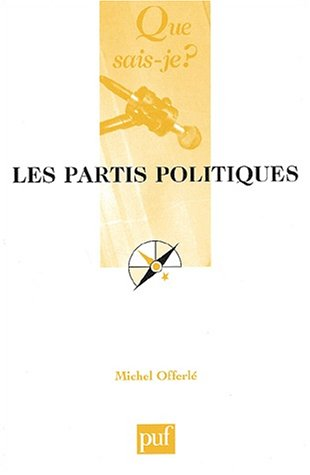 9782130530763: Les partis politiques (4ed) (Que sais-je ?)