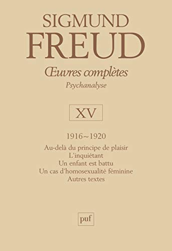 Oeuvres completes t.15 (1916-1920): Freud, Sigmund