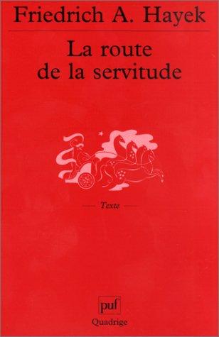 9782130530923: La Route de la servitude