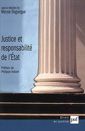 Justice et responsabilité de l'Etat: Deguergue, Maryse