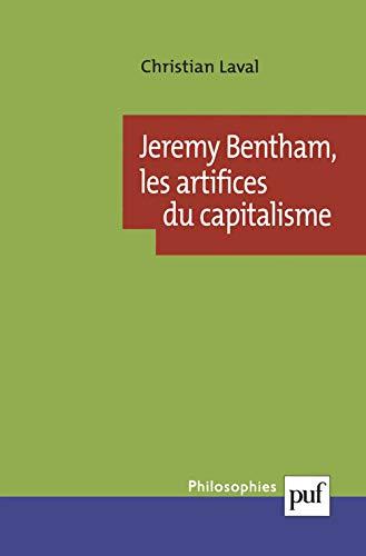 9782130531487: Jeremy Bentham : Les artifices du capitalisme