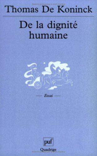 DE LA DIGNITE HUMAINE: KONINCK, THOMAS DE