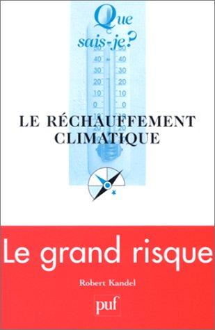 9782130531555: Le Réchauffement climatique