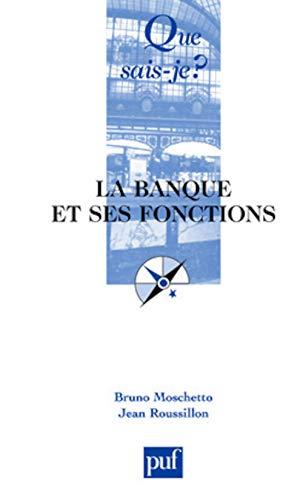 9782130531968: La Banque et ses fonctions