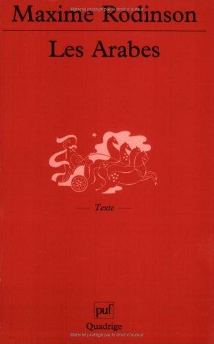 Arabes (Les): Rodinson, Maxime