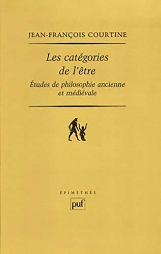 9782130532309: Les catégories de l'être : Etudes de philosophie ancienne et médiévale