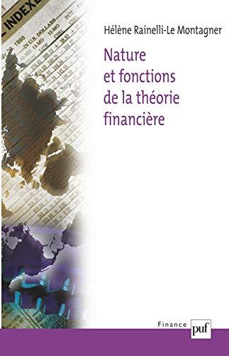 Nature et fonctions de la théorie financière: Rainelli-Le Montagner, Hélène