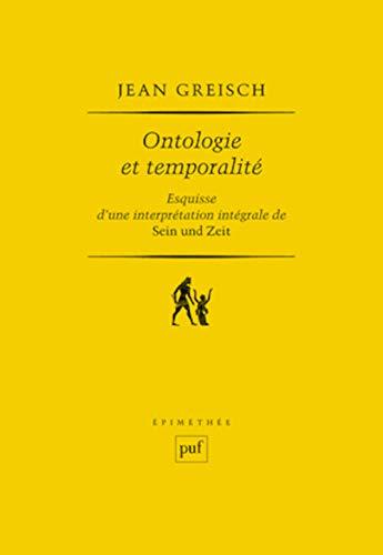 9782130532491: Ontologie et temporalité. : Esquisse d'une interprétation intégrale de Sein und Zeit