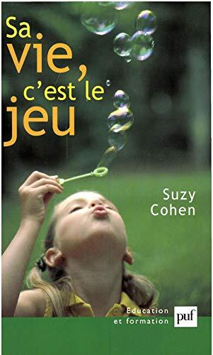 Sa vie, c'est le jeu (2130532578) by Suzy Cohen
