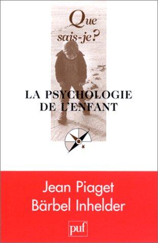 9782130532644: La psychologie de l'enfant