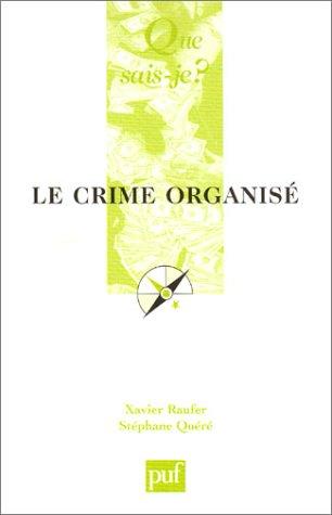 9782130533047: Le Crime organisé