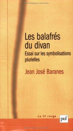 9782130533207: Les Balafrés du divan : Essai sur les symbolisations plurielles