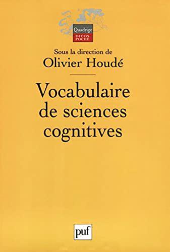 Vocabulaire de sciences cognitives: Houd�, Olivier
