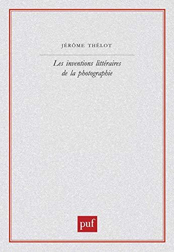 9782130533733: Les Inventions littéraires de la photographie
