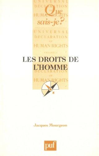 Droits de l'homme (Les) [nouvelle édition]: Mourgeon, Jacques