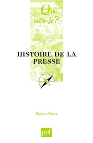 9782130533917: Histoire de la presse (Que sais-je ?)