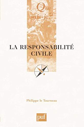 9782130534105: La responsabilite civile