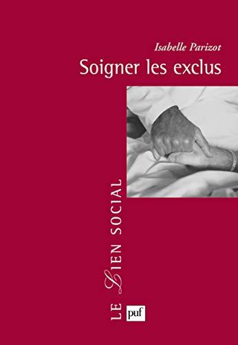 Soigner les exclus: Parizot, Isabelle
