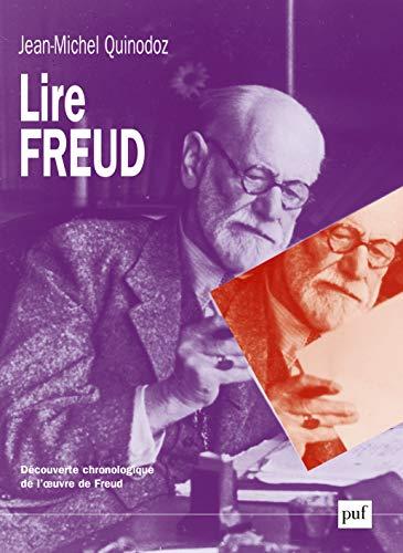 Lire Freud: Quinodoz, Jean-Michel