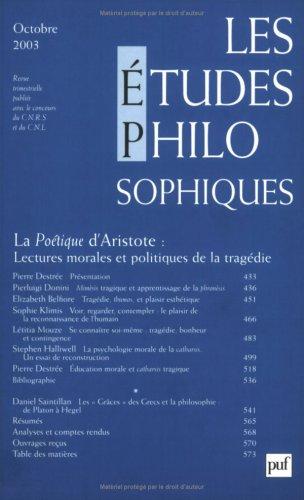9782130534433: Les �tudes philosophiques 2003, num�ro 4 : La po�tique d'Aristote, lecture morale et politiques de la trag�die