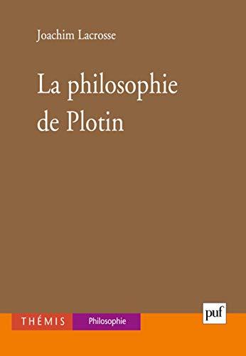 Philosophie de Plotin (La): Lacrosse, Joachim