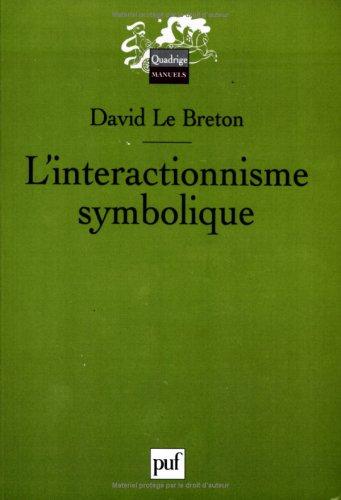 9782130535072: L'interactionnisme symbolique (Quadrige)