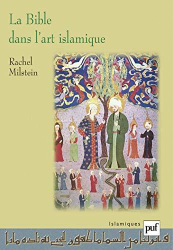 9782130535294: La Bible dans l'art islamique