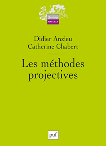 Les Méthodes projectives: Chabert, Catherine, Anzieu,