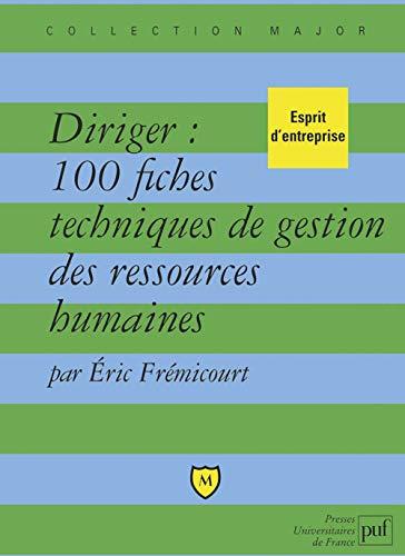 9782130535461: Diriger : 100 fiches techniques de gestion des ressources humaines