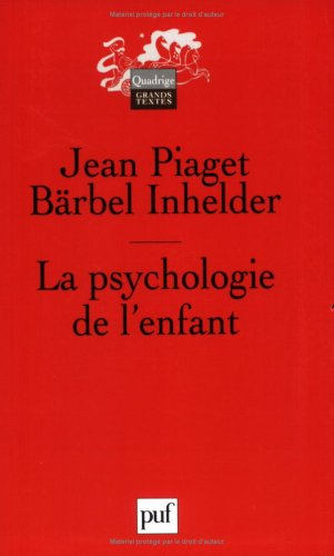 9782130535683: La psychologie de l'enfant (French Edition)
