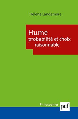 Hume: probabilité et choix raisonnable: Landemore, H�l�ne