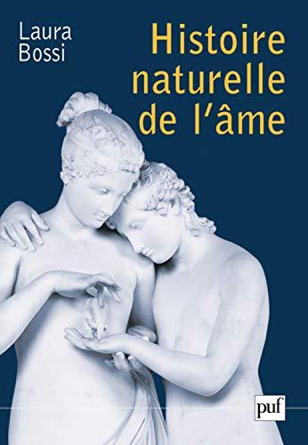 Histoire naturelle de l'âme: Bossi, Laura