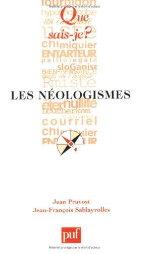 9782130536772: Les néologismes (Que sais-je ?)