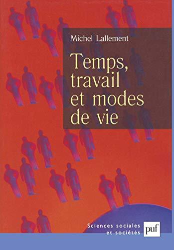 Temps, travail et modes de vie [May 15, 2003] Lallement, Michel
