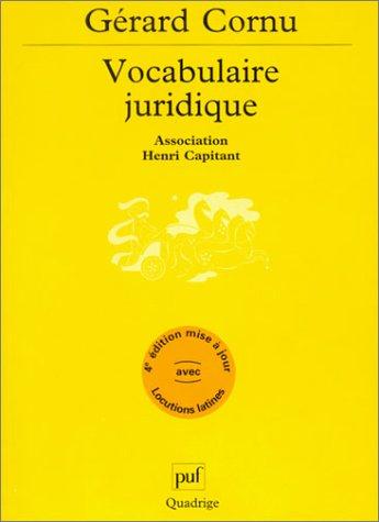 Vocabulaire Juridique: Association Henri Capitant.: Cornu, Gérard